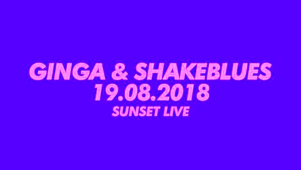 SunsetLive • Ginga & Shakeblues-2