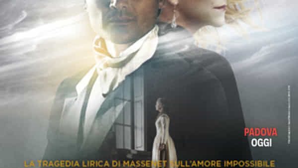 "Dalla Royal Opera House ""Werther"" al The Space Cinema di Limena"