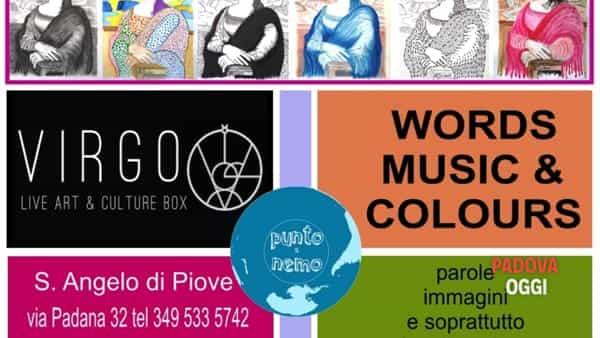 Words, Music & Colours a Sant'Angelo di Piove di Sacco