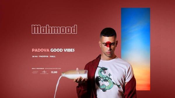 Mahmood • Padova Good Vibes all'Hall