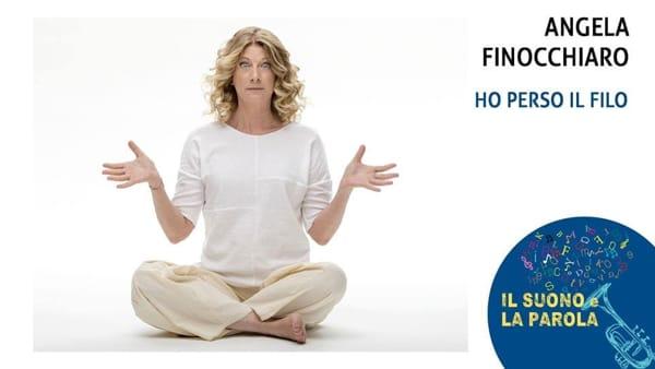 """""""Ho perso il filo"""", Angela Finocchiaro al Verdi per la rassegna """"Il Suono e la Parola"""""""