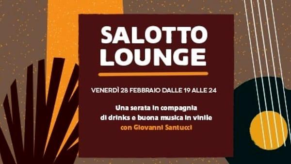Salotto Lounge: cocktails e buona musica in vinile da Radici