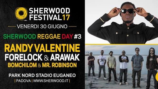Sherwood Reggae Day con Randy Valentine e Forelock & Arawak