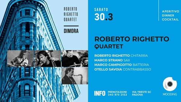 Roberto Righetto quartet al Mooding Club