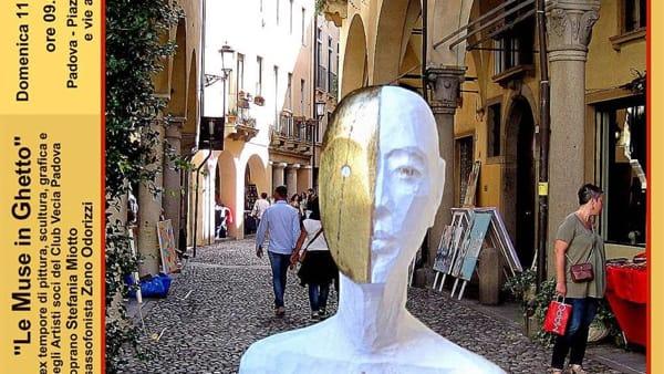 Muse in Ghetto: galleria d'arte e spettacoli tra le vie di Padova
