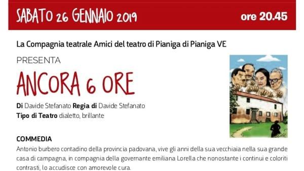 """Spettacolo """"Ancora 6 ore"""" a Legnaro"""