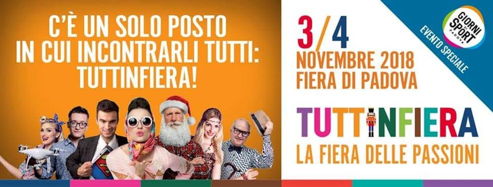 Tuttinfiera Alla Fiera Di Padova 2018 Il 3 E 4 Novembre 2018 Eventi A Padova