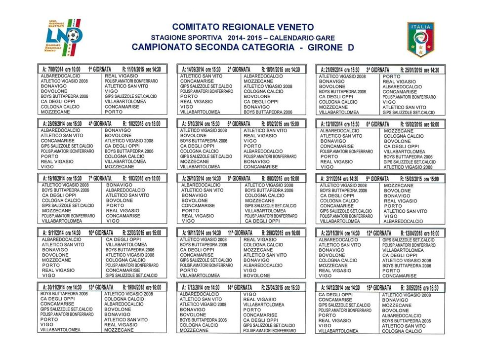Calendario Seconda Categoria Veneto.Calendari Campionati Regionali Veneto 2014 2015