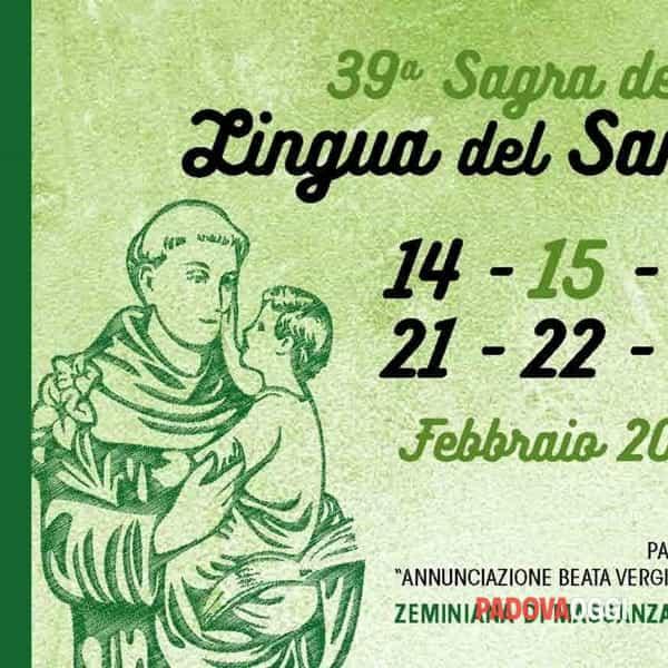 39a Sagra della Lingua del Santo. 14-15-16-21-22-23 Febbraio 2020 Zeminiana di Massanzago (PD)